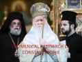 Constantinople - Greek Orthodox Spiritual Capital